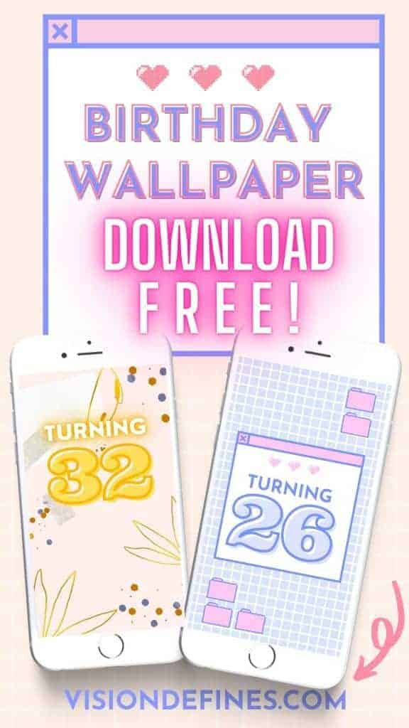 *FREE DOWNLOAD*Birthday AESTHETIC, INSPIRING WALLPAPER