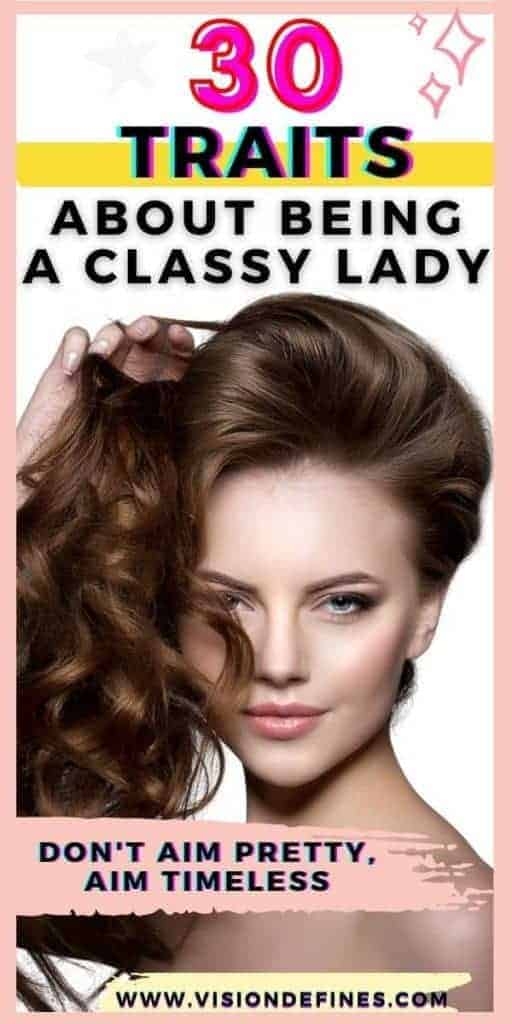 30 traits about being a classy lady